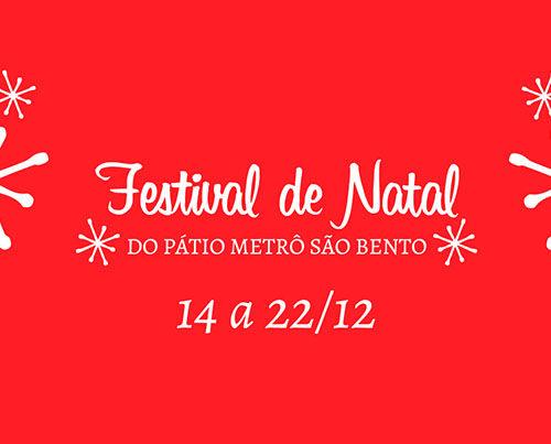 Programação Dezembro Festival de Natal do Pátio Metrô São Bento