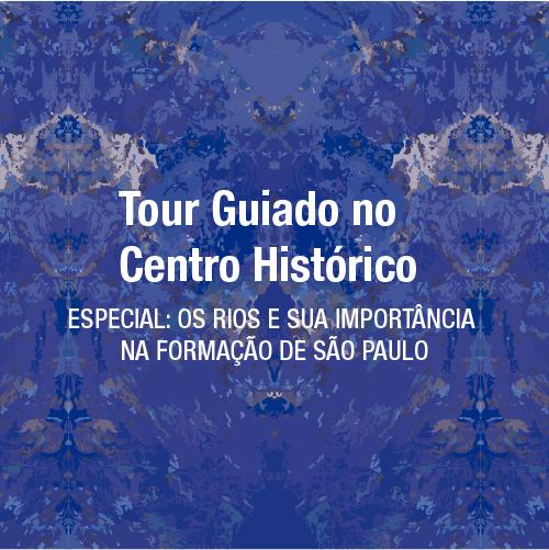 Programação Pátio Metrô São Bento Tour Guiado no Cetro Histórico Rios